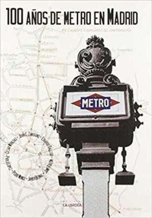 100 años de Metro de Madrid