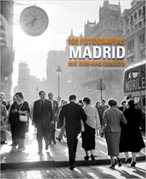100 fotografías de Madrid